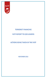 Terrorist Financing: FATF Report to G20 Leaders - actions being taken by the FATF