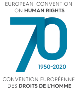 1950 - 2020: 70 years of the European Convention on Human Rights