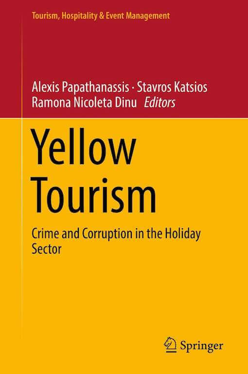 BOOK @ Springer International: YELLOW TOURISM Crime and Corruption in the Holiday Sector